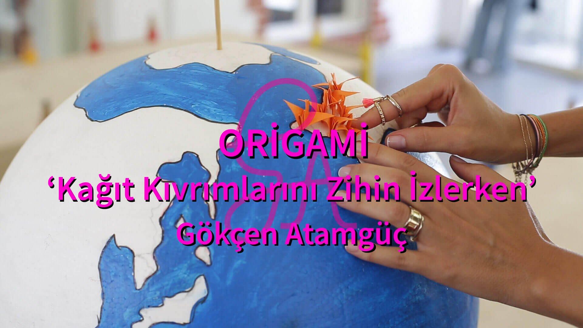 GA by GA Gökçen Atamgüç Origami